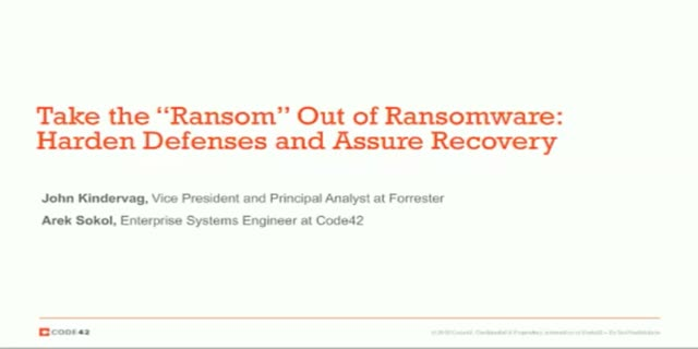"Take the ""Ransom"" Out of Ransomware: Harden Defenses and Assure Data Recovery"