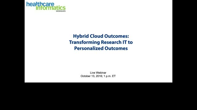 Hybrid Cloud Outcomes: Transforming Research IT to Support Precision Medicine