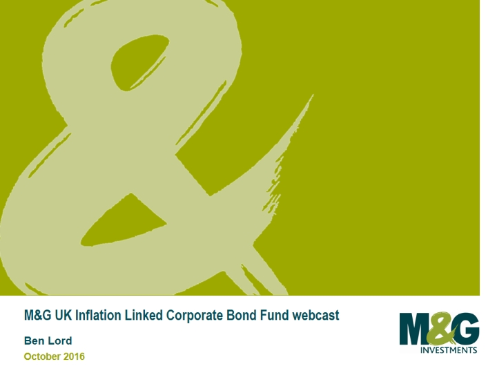 M&G UK Inflation Linked Corporate Bond Fund webcast with Ben Lord