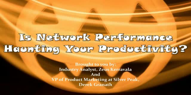 Is Network Performance Haunting Your Productivity?