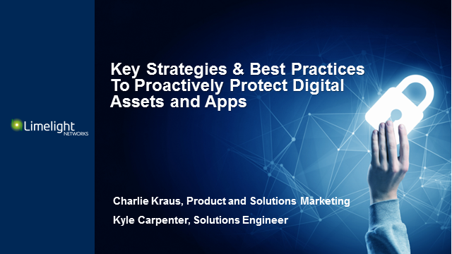 Key Strategies and Best Practices To Proactively Protect Digital Assets and Apps