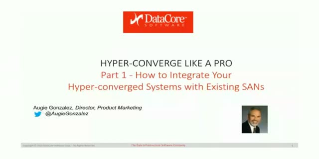 How to Integrate Hyper-converged Systems with Existing SANs