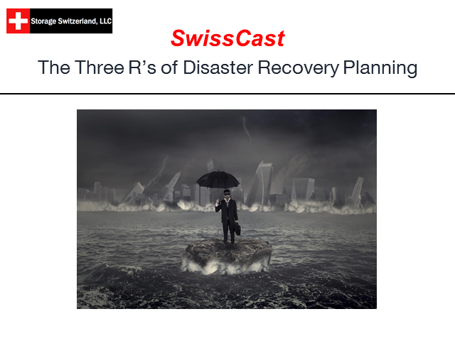 SwissCast: The Three R's of Disaster Recovery Planning