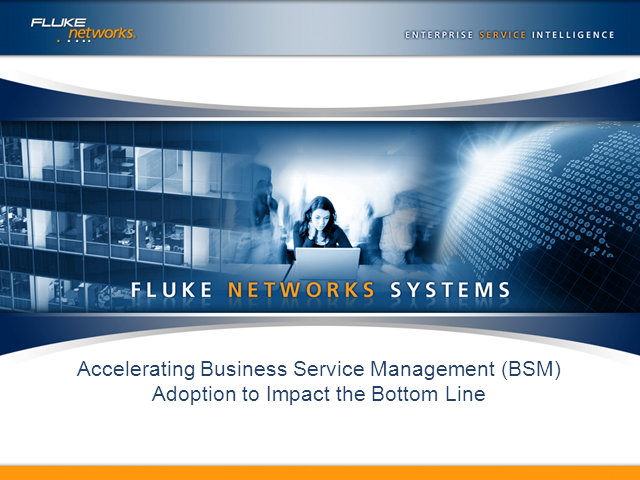 Accelerating Business Service Management (BSM) Adoption to Impact