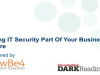 Making IT Security Part Of Your Business Culture