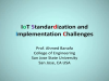 IoT Standardization and Implementation Challenges
