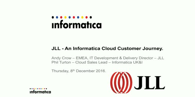 JLL – An Informatica Cloud Customer Journey
