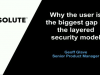 Why the user is the biggest gap in the layered security model