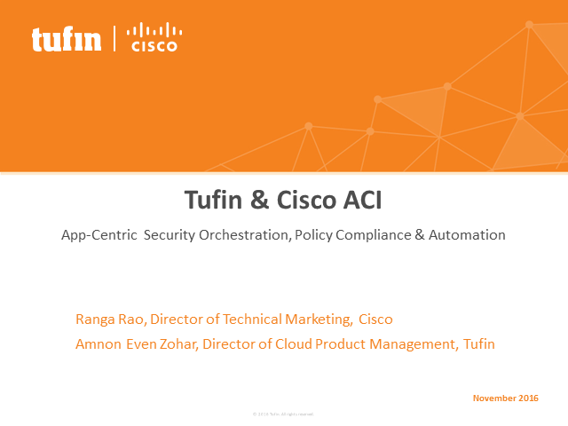 Cisco ACI & Tufin: Maximize Agility & Compliance with Policy-Driven Automation