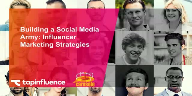 Building a Social Media Army: Influencer Marketing Strategies