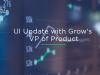 Grow's UI Update