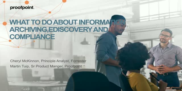 What To Do About Information Archiving, eDiscovery and Compliance Now
