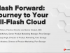 Flash Forward: 3 Stages to an All-Flash Cloud