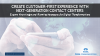 Create Customer-first Experience with Next-generation Contact Centers