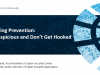 Phishing Prevention: Be Suspicious and Don't Get Hooked