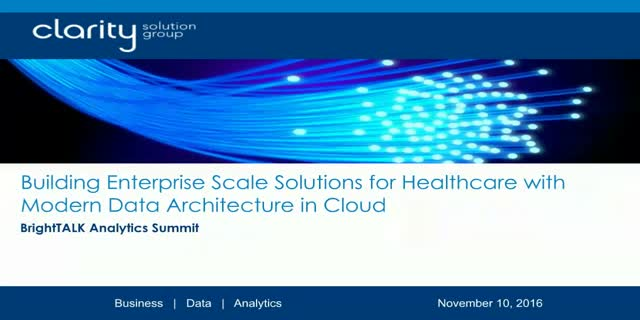 Building Enterprise Scale Solutions for Healthcare with Modern Data Architecture