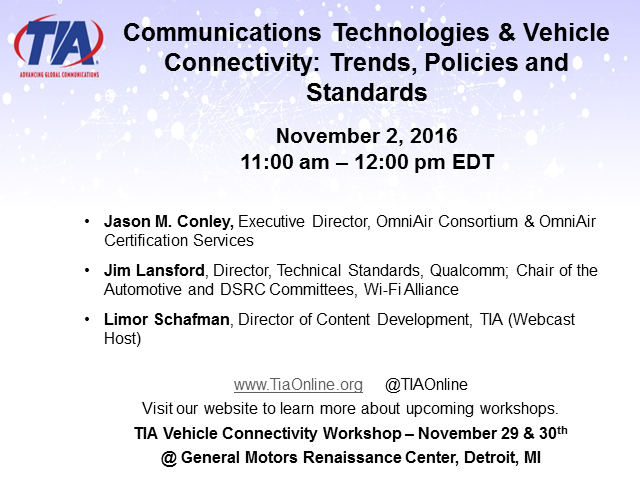 Communications Technologies & Vehicle Connectivity: Trends, Policies, Standards