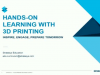 Ideas For Implementing 3D Printing Across K-12 Curriculum