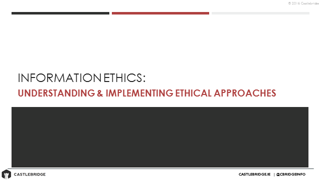 Information Ethics: Understanding & Implementing Ethical Approaches
