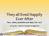 And They All Lived Happily Ever After- Fairy Tales, Parables and Data