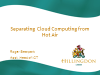 Separating Cloud Computing from Hot Air