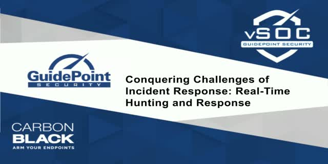 Conquering Challenges of Incident Response: Real-Time Hunting and Response