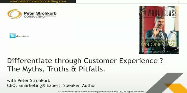 Want to differentiate through Customer Experience? The Myths, Truths & Pitfalls