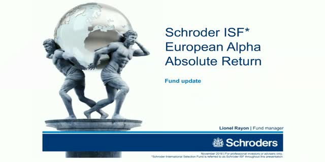 Schroder ISF European Alpha Absolute Return - November 2016