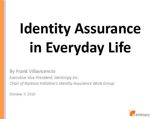 Identity Assurance in Everyday Life