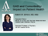 GAD and Cormorbidity:  Impact on Patient Health
