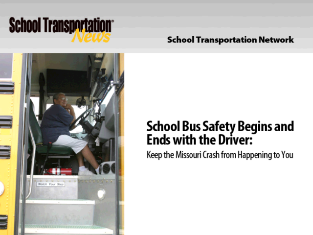 School Bus Safety Begins and Ends with the Driver - Part II