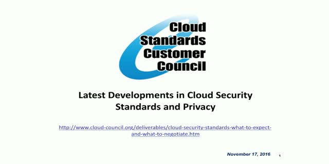 Latest Developments in Cloud Security Standards and Privacy