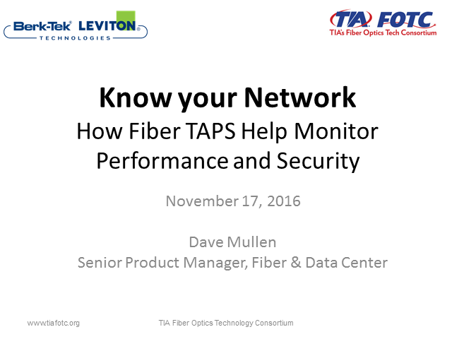 Designing and Installing Fiber Optic TAPs in Your Network