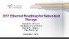 2017 Ethernet Roadmap for Networked Storage