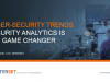 Cyber-Security Trends – Security Analytics Is The Game Changer