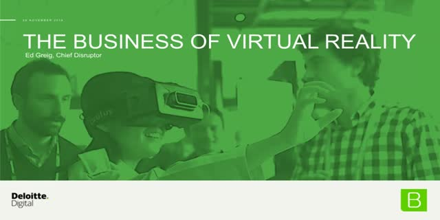 49636c5bb95d The Business of Virtual Reality