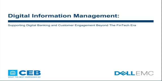 Digital Information Management Beyond the FinTech Era Webcast | Dell EMC