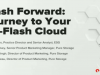 Flash Forward: 3 Stages to Developing an All-Flash Hybrid Cloud Platform