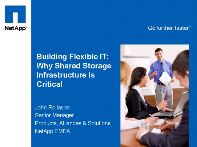 Building Flexible IT: Why Shared Storage is Critical