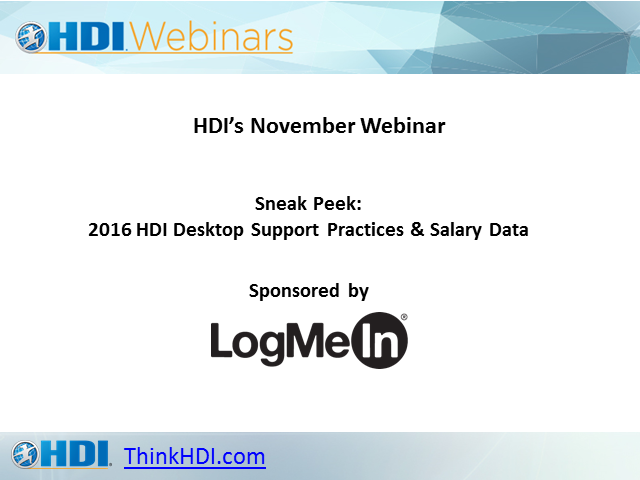 Sneak Peek: 2016 Desktop Support Practices & Salary Data