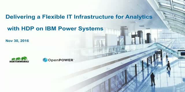 Delivering a Flexible IT Infrastructure for Analytics on IBM Power Systems