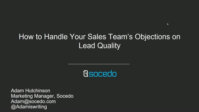 How to Handle Your Sales Team's Objections on Lead Quality