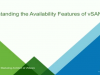 Understanding the Availability Features of vSAN