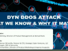 Dyn DDoS Attack - What We Know & Why It Matters