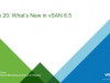 Take 20 Series Episode 1: What's New in vSAN 6.5