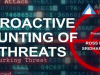 Proactive Hunting for Security Threats