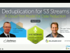 Deduplicaton for S3 Streams: A Cloud First Model for Data Reduction