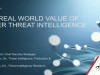The Real World Value of Cyber Threat Intelligence