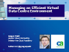 Managing an Efficient Virtual Data Centre Environment