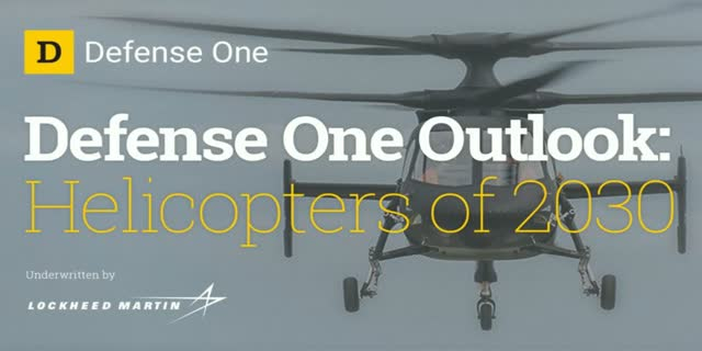 Defense One Outlook: Helicopters of 2030 Livestream